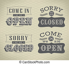 Retro signs Open and Closed. Vector illustration. - Retro...