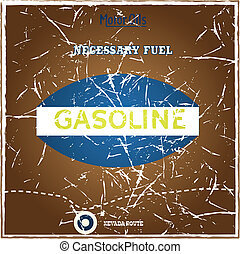 Gasoline - Vintage gasoline poster with grungy effect