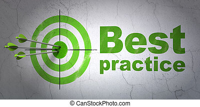 Education concept: target and Best Practice on wall...