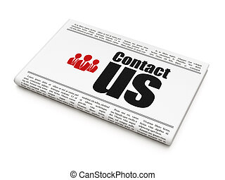 Marketing concept: newspaper headline Contact Us and...