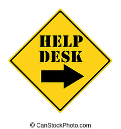Help Desk that way Sign - A yellow and black diamond shaped...