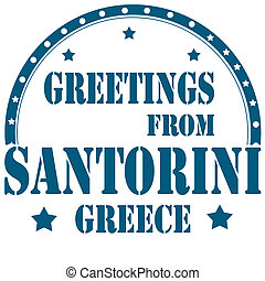 Greetings From Santorini-stamp - Rubber stamp with text...