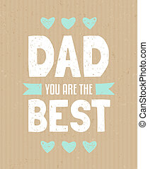 Fathers Day Greeting Card - Typographic design greeting card...