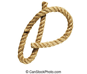 Letter P - old natural fiber rope bent in the form of letter...
