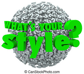 Whats Your Style Question Mark Unique Look Skills Fashion -...