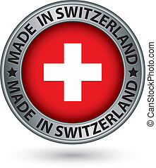 Made in Switzerland silver label with flag, vector...