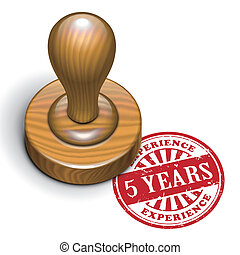 5 years experience grunge rubber stamp - illustration of...