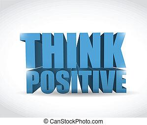 think positive sign illustration design