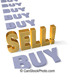 "Best Time To Sell! - In a long row of dull, gray ""BUY""s, a..."