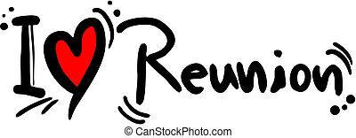 Reunion love - Creative design of reunion love