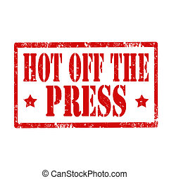 Hot Of The Press-stamp - Grunge rubber stamp with text Hot...