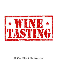 Wine Tasting-stamp - Grunge rubber stamp with text Wine...