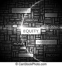 EQUITY Background concept wordcloud illustration Print...