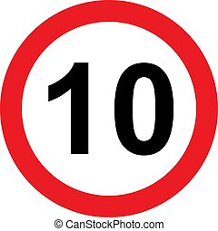 10 speed limitation road sign on white background