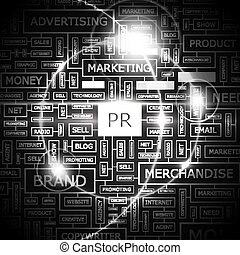 PR. Word cloud illustration. Tag cloud concept collage.