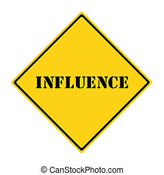 Influence Sign