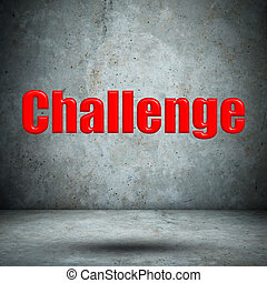 Challenge on concrete wall