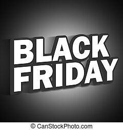 Black Friday 3d font creative design - Black Friday