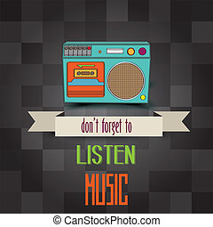 "poster with retro boom-box and message""don't forget to..."
