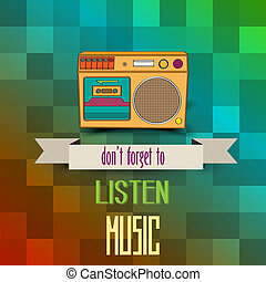 poster with retro boom-box and messagequot;dont forget to...