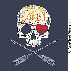 love bandit skull - skull vector art for shirt printed and...