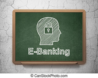 Business concept: Head With Padlock and E-Banking on chalkboard background