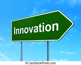 Finance concept: Innovation on road sign background -...