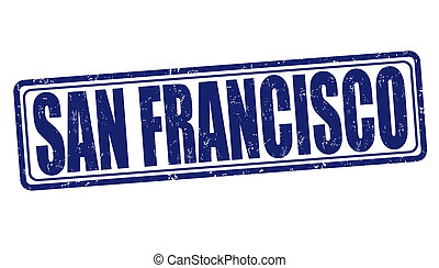 San Francisco stamp - San Francisco grunge rubber stamp on...