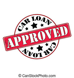Car loan approved stamp, label, vector illustration