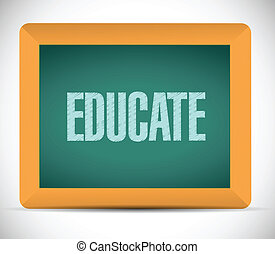 educate message on a board illustration design over a white...