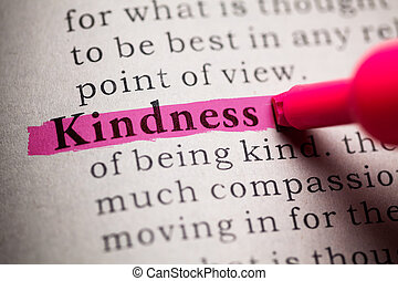 Kindness - Fake Dictionary, definition of the word Kindness.