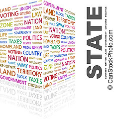 STATE. Word cloud illustration. Tag cloud concept collage.