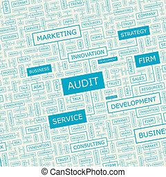 AUDIT. Word cloud concept illustration. Wordcloud collage.