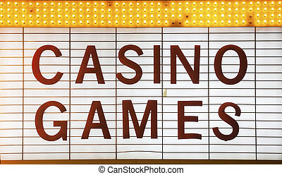 Casino Games Sign in Las Vegas, Nevada, USA