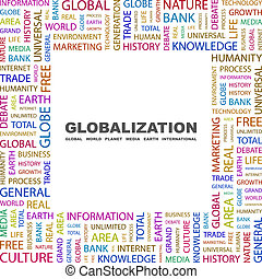 GLOBALIZATION. Concept illustration. Graphic tag collection....