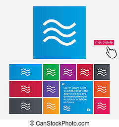 Water waves sign icon Flood symbol Metro style buttons...
