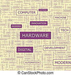 HARDWARE Word cloud illustration Tag cloud concept collage...