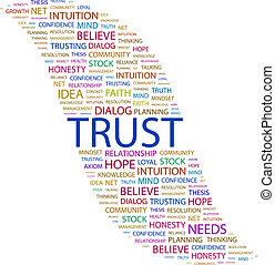 TRUST. Word cloud illustration. Tag cloud concept collage....