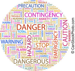 DANGER. Background concept wordcloud illustration. Print...