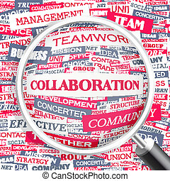 COLLABORATION Word cloud illustration Tag cloud concept...