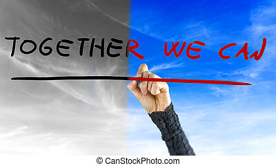 Together We Can - Woman reaching up to write - Together We...