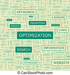 OPTIMIZATION. Word cloud illustration. Tag cloud concept...