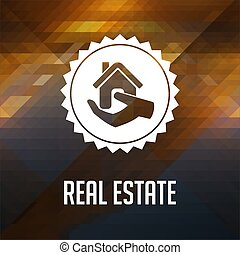 Real Estate on Triangle Background. - Real Estate. Retro...