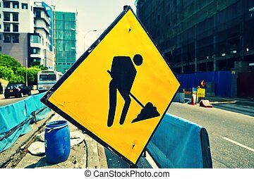 Under reconstruction - Road sign in a street under...