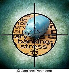 Stress banking target