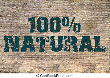 100 Natural stamped text on old plank close up image