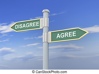 3d disagree agree road sign - 3d illustration of roadsign of...