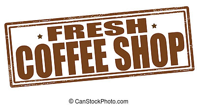Fresh coffee shop - Stamp with text fresh coffee shop...