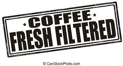 Coffee fresh filtered - Stamp with text coffee fresh...