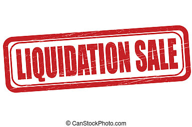 Liquidation sale - Stamp with text liquidation sale inside,...